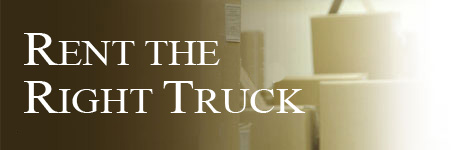 Moving: Rent the Right Truck for your Move...